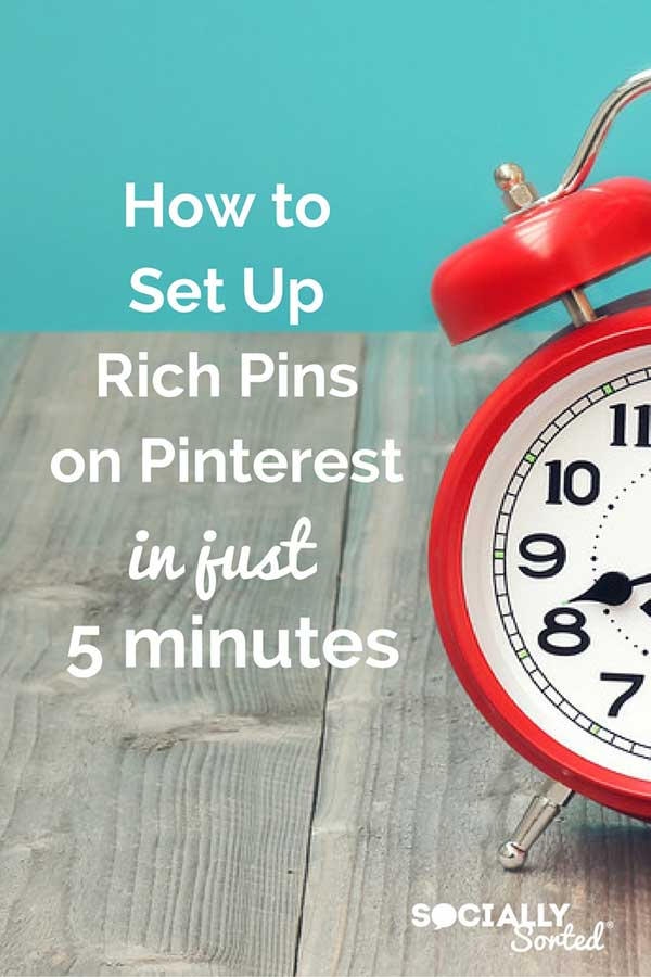 How to Add Rich Pins on Pinterest in Just 5 Minutes
