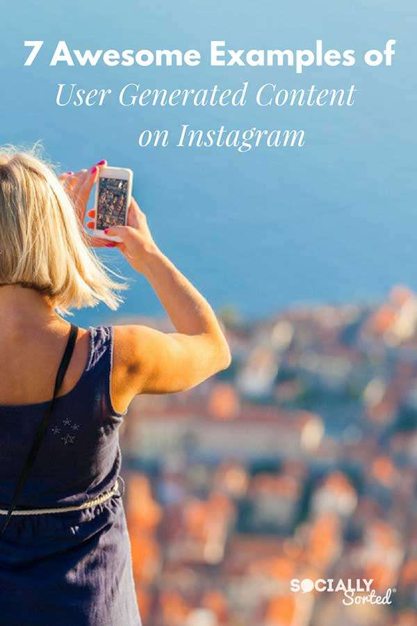 7 Examples of User Generated Content on Instagram