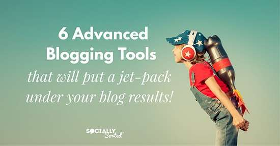 Advanced Blogging Tools - How to put a Jet Pack under your Blog Results