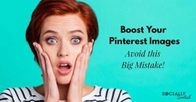 Boost Your Pinterest Images (Avoid this Blog Mistake)