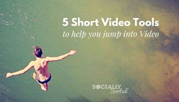 5 Fun Short Video Tools to Help You Dive into Video
