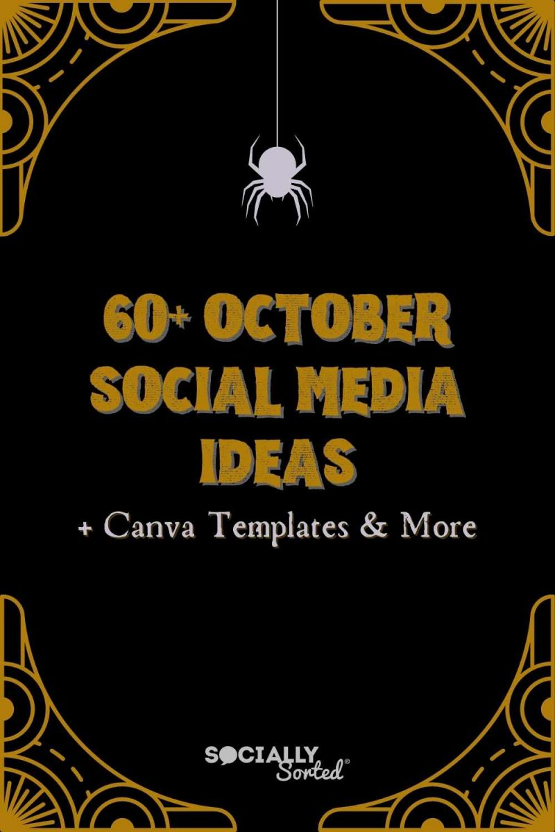 60+ October Social Media Ideas + Canva Templates - 2021 Infographic
