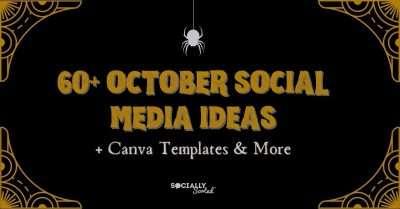 60+ October Social Media Ideas + Canva Templates