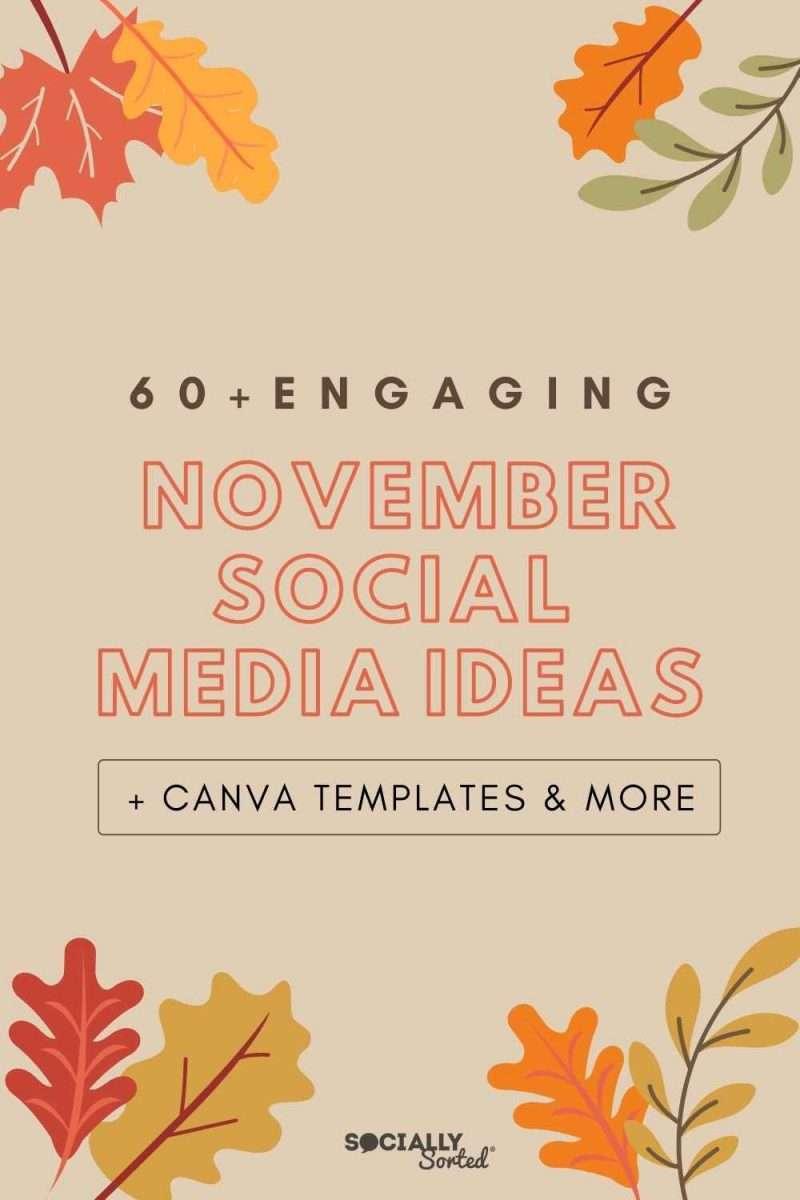 60+ November Social Media Ideas + Canva Templates (2021)