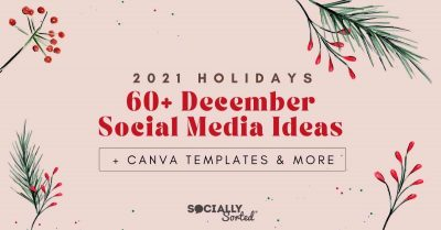 60+ December Social Media Ideas + Canva Templates
