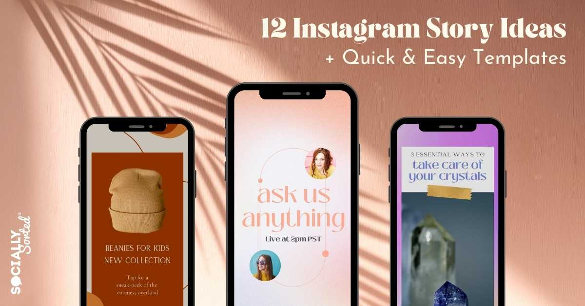 12 Ideas for Instagram Stories plus Quick and Easy Templates