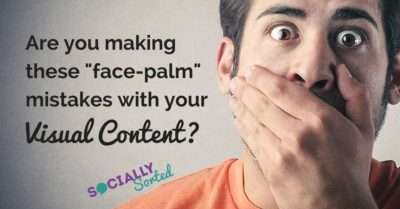 4 Mistakes You Are Making with Your Visual Content [Infographic]