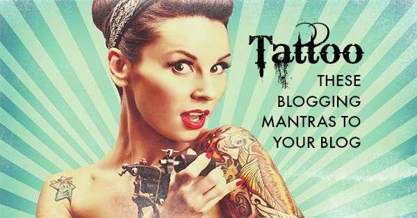 Blogging Mantras for your Blog