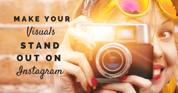 3 Instagram Apps to Make Visual Content Stand Out